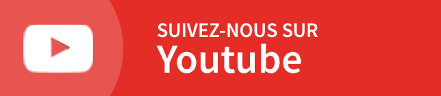 Suivez-nous sur Youtube