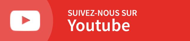 Suivez-nous sur Youtube