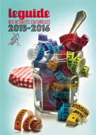 Guide des activités culturelles 2015-2016