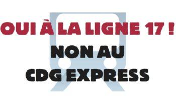 Oui à la ligne 17, non au CDG Express