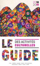 Guide des activités culturelles 2018/2019
