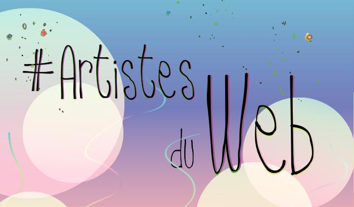 Artistes du web