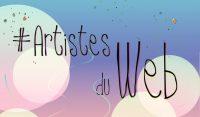 #Artistes du web – Saison 3